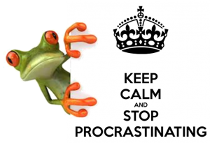 Keep calm and stop procrastinating